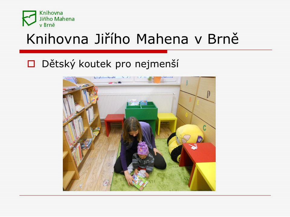 Knihovna Jiřího Mahena v Brně  Dětský koutek pro nejmenší