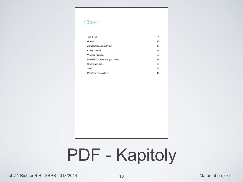 Tobiáš Richter 4.B | SSPS 2013/2014Maturitní projekt 10 PDF - Kapitoly