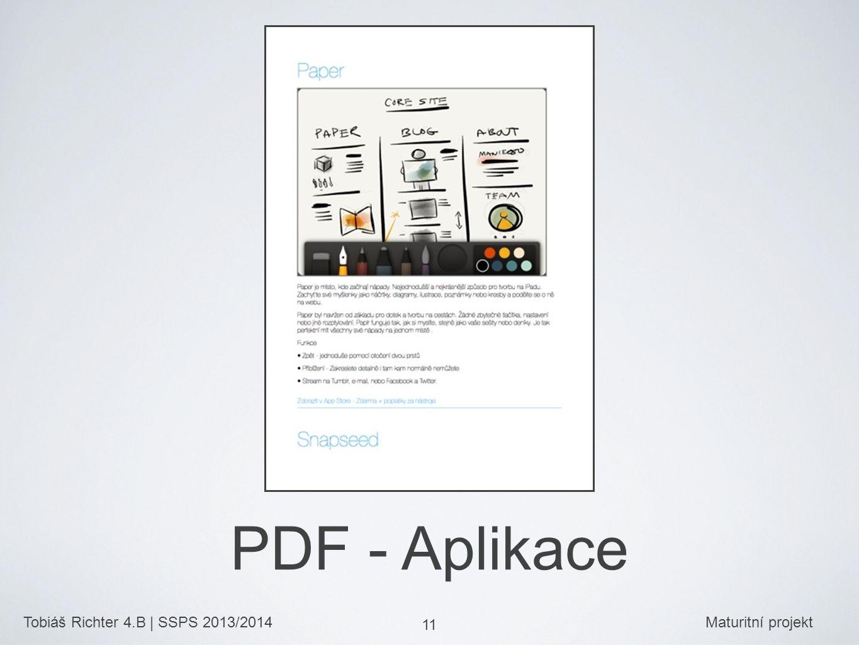 Tobiáš Richter 4.B | SSPS 2013/2014Maturitní projekt 11 PDF - Aplikace