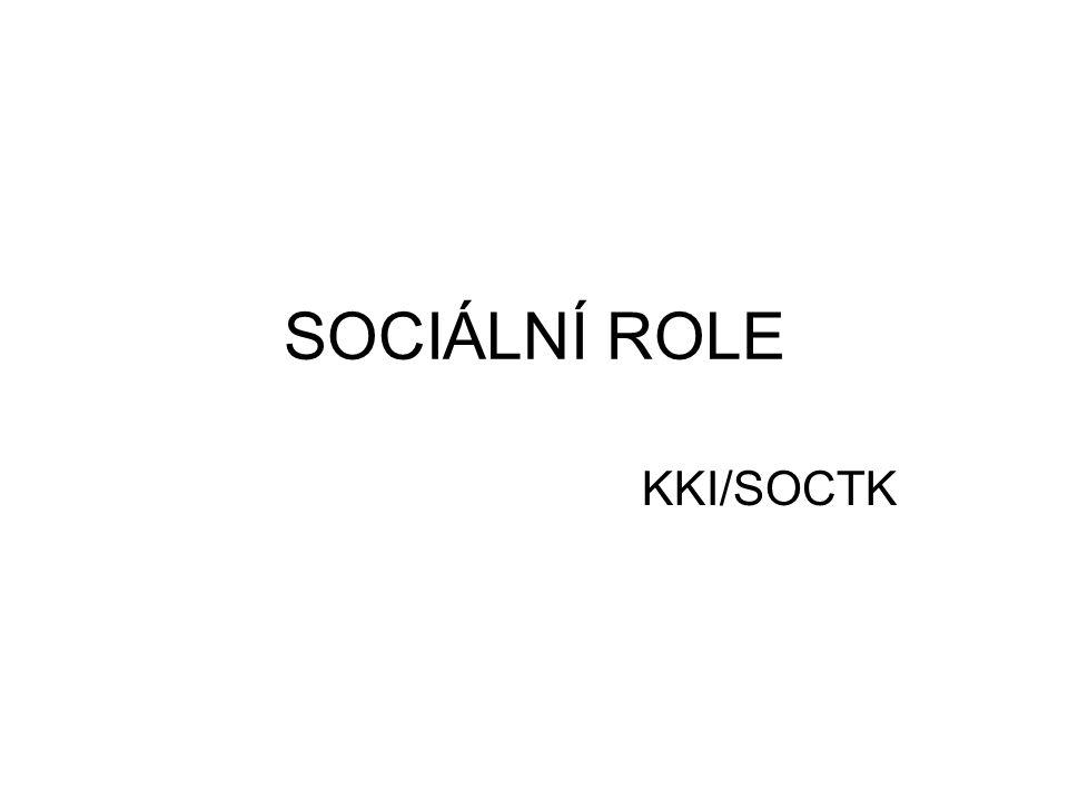 SOCIÁLNÍ ROLE KKI/SOCTK