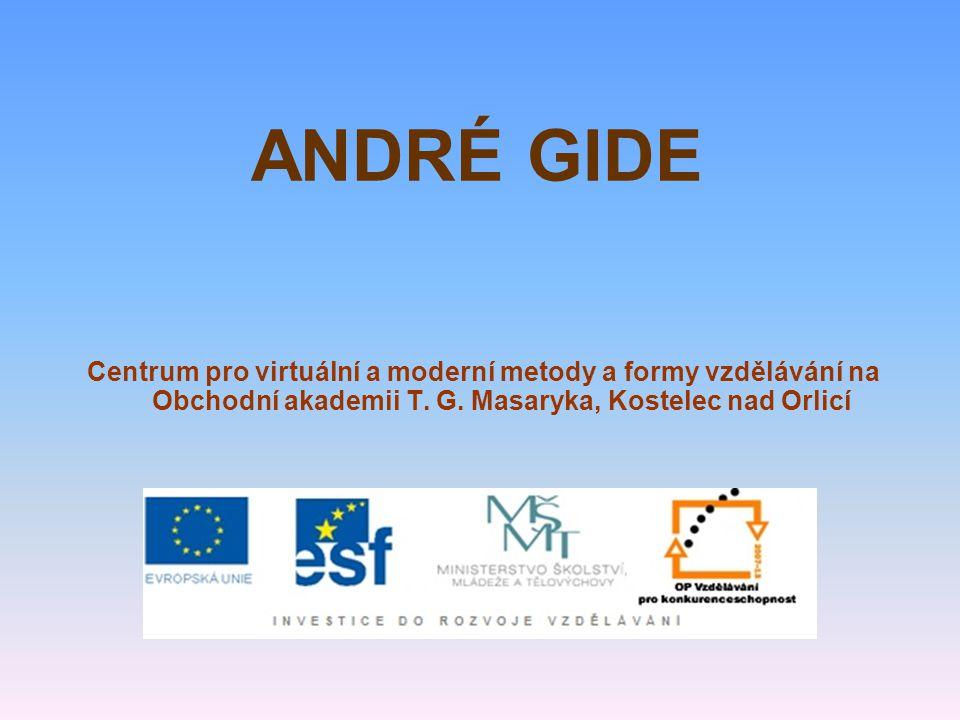 ANDRÉ GIDE Centrum pro virtuální a moderní metody a formy vzdělávání na Obchodní akademii T.