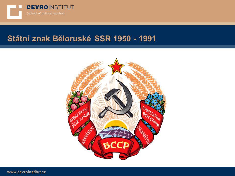 www.cevroinstitut.cz Státní znak Běloruské SSR 1950 - 1991