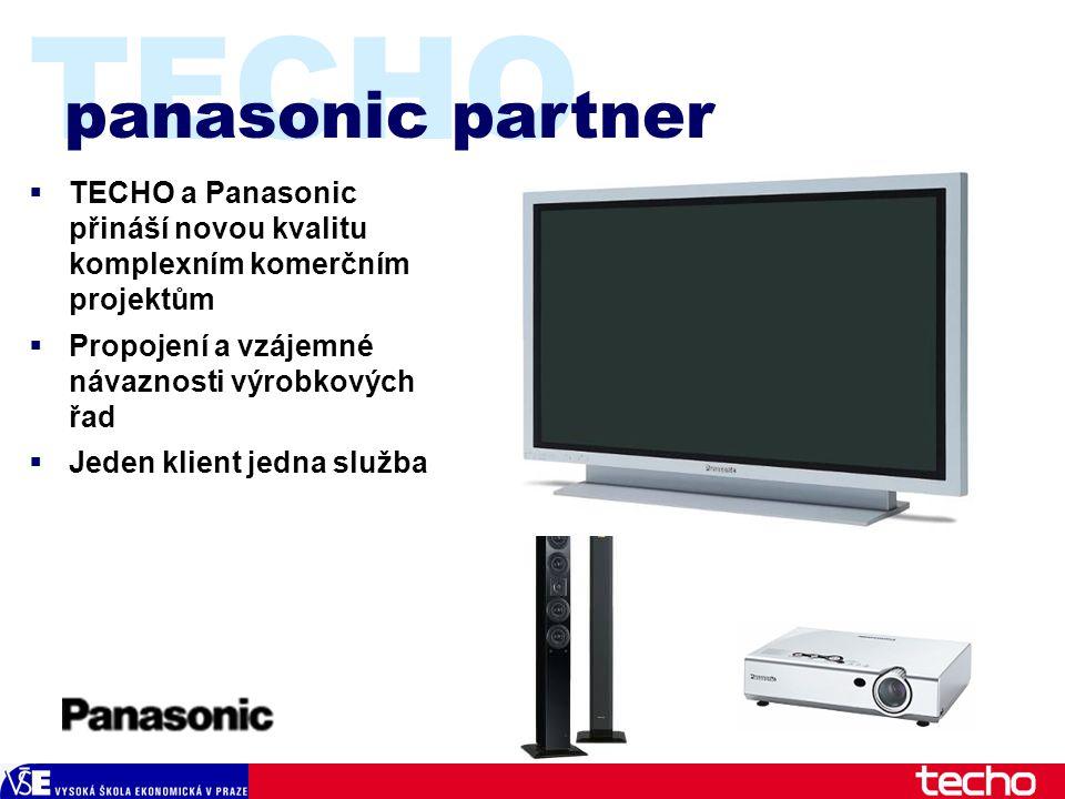TECHO panasonic partner  TECHO a Panasonic přináší novou kvalitu komplexním komerčním projektům  Propojení a vzájemné návaznosti výrobkových řad  Jeden klient jedna služba