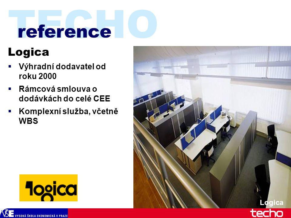 TECHO Logica  Výhradní dodavatel od roku 2000  Rámcová smlouva o dodávkách do celé CEE  Komplexní služba, včetně WBS reference Logica
