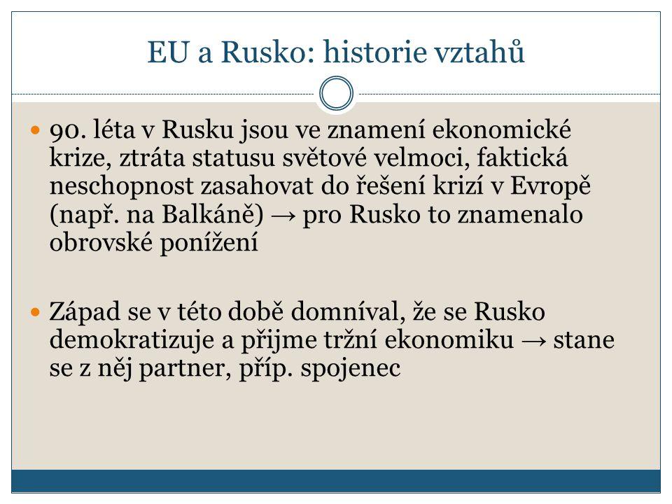 EU a Rusko: historie vztahů 90.