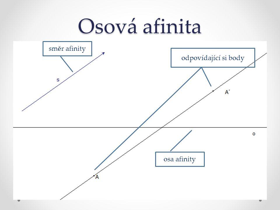 Osová afinita osa afinity směr afinity odpovídající si body