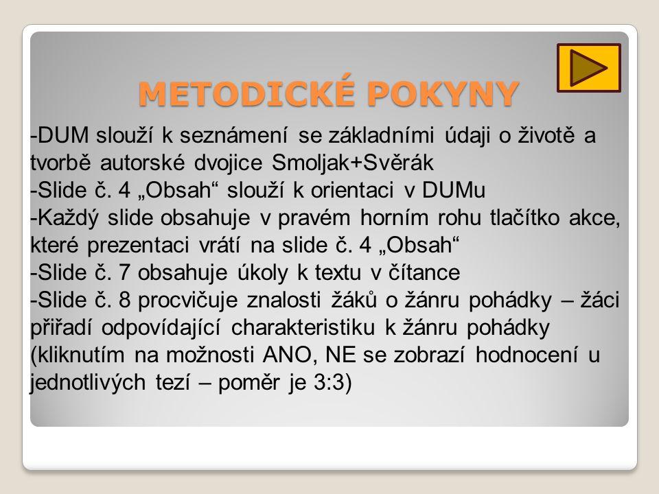 Texty Ladislava Smoljaka a Zdeňka Svěráka