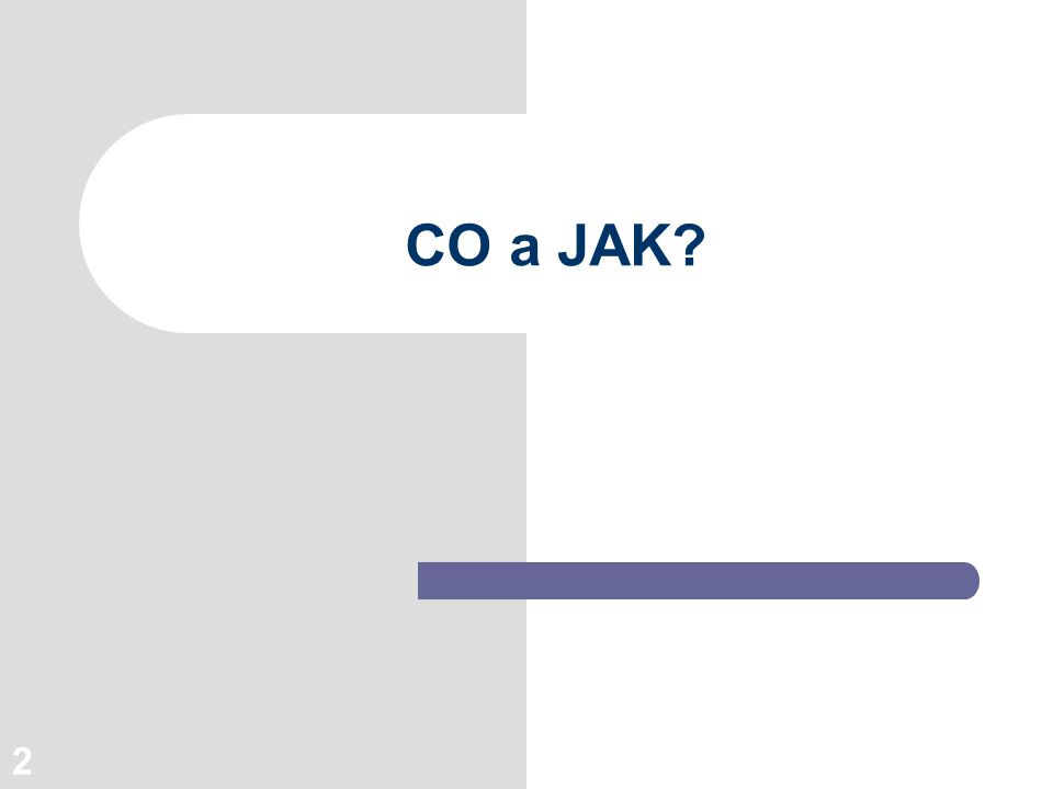 2 CO a JAK