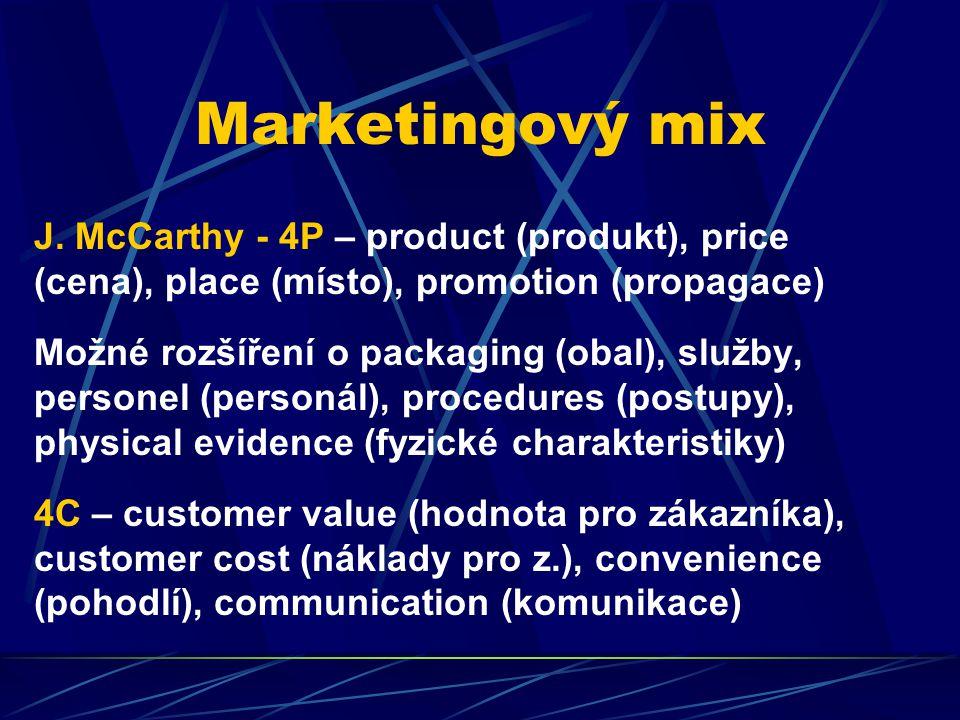 Marketingový mix J. McCarthy - 4P – product (produkt), price (cena), place (místo), promotion (propagace) Možné rozšíření o packaging (obal), služby,