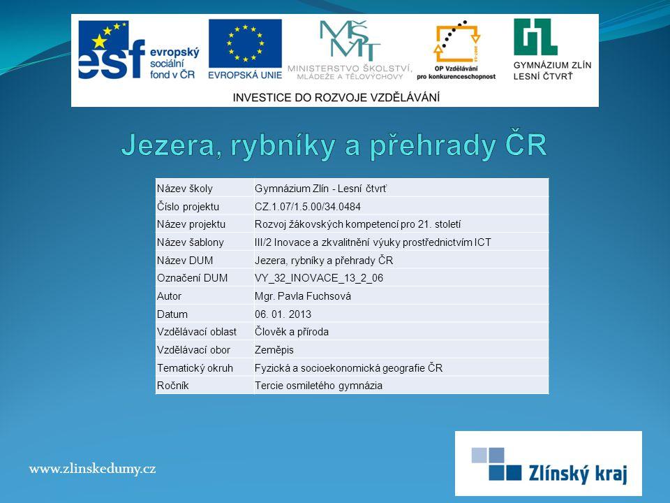 JEZERA ČR V porovnání s okolními evropskými státy nalezneme v Česku jen nepatrný počet.