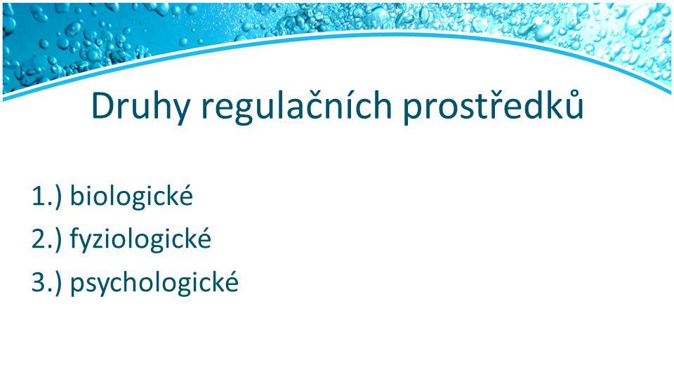 Psychologické RP 1.) Slovní působení 2.) Magické prostředky 3.) Náhradní činnosti 4.) Regulace snížených požadavků 5.) Specifické regulační a autoregulační postupy