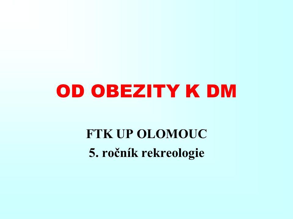 OD OBEZITY K DM FTK UP OLOMOUC 5. ročník rekreologie
