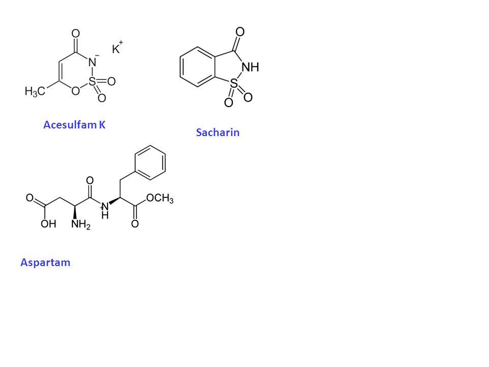 Acesulfam K Sacharin Aspartam +