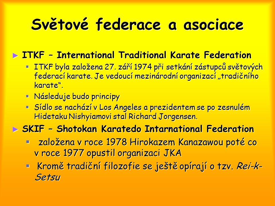 Světové federace a asociace ► ITKF – International Traditional Karate Federation  ITKF byla založena 27. září 1974 při setkání zástupců světových fed