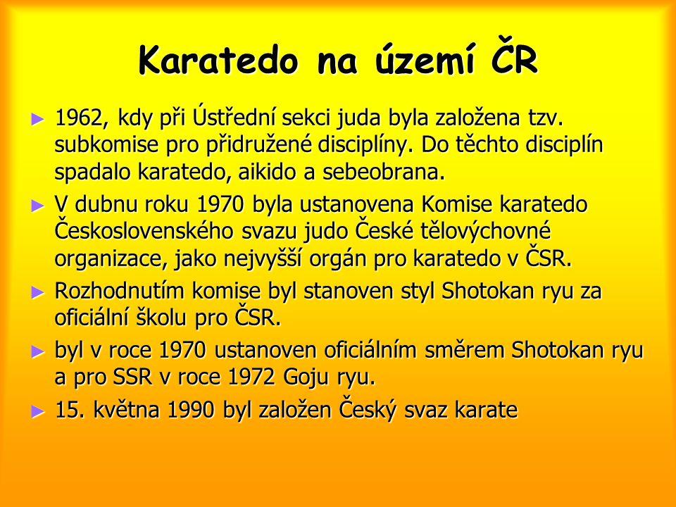 Karatedo na území ČR ► 1962, kdy při Ústřední sekci juda byla založena tzv. subkomise pro přidružené disciplíny. Do těchto disciplín spadalo karatedo,