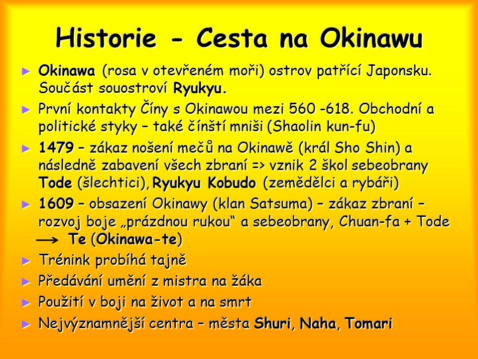 Historie - Cesta na Okinawu ► Okinawa (rosa v otevřeném moři) ostrov patřící Japonsku. Součást souostroví Ryukyu. ► První kontakty Číny s Okinawou mez