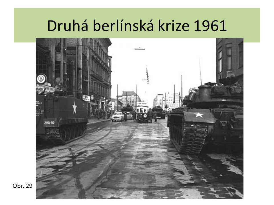 Druhá berlínská krize 1961 Obr. 29