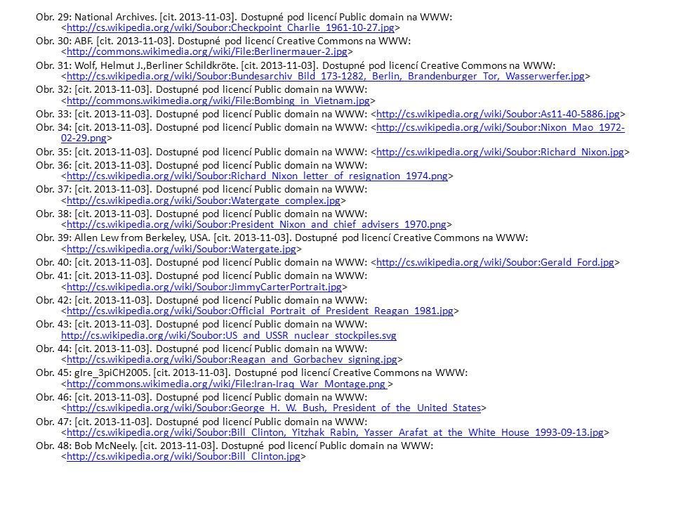 Obr. 29: National Archives. [cit. 2013-11-03]. Dostupné pod licencí Public domain na WWW: http://cs.wikipedia.org/wiki/Soubor:Checkpoint_Charlie_1961-