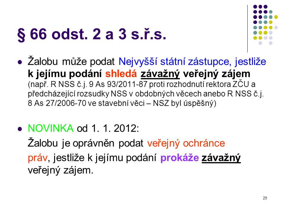 29 § 66 odst.2 a 3 s.ř.s.