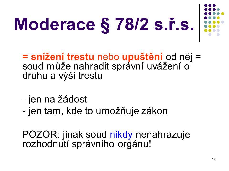 57 Moderace § 78/2 s.ř.s.