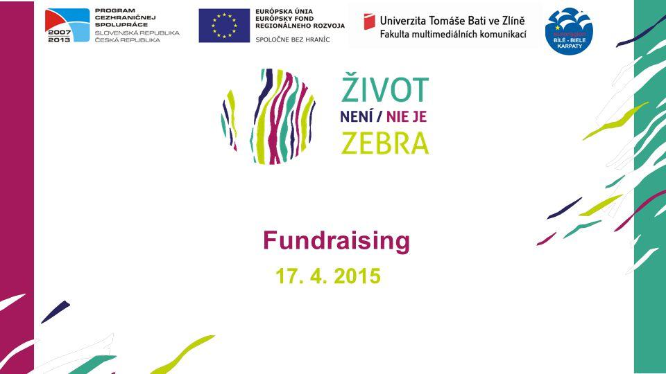 17. 4. 2015 Fundraising