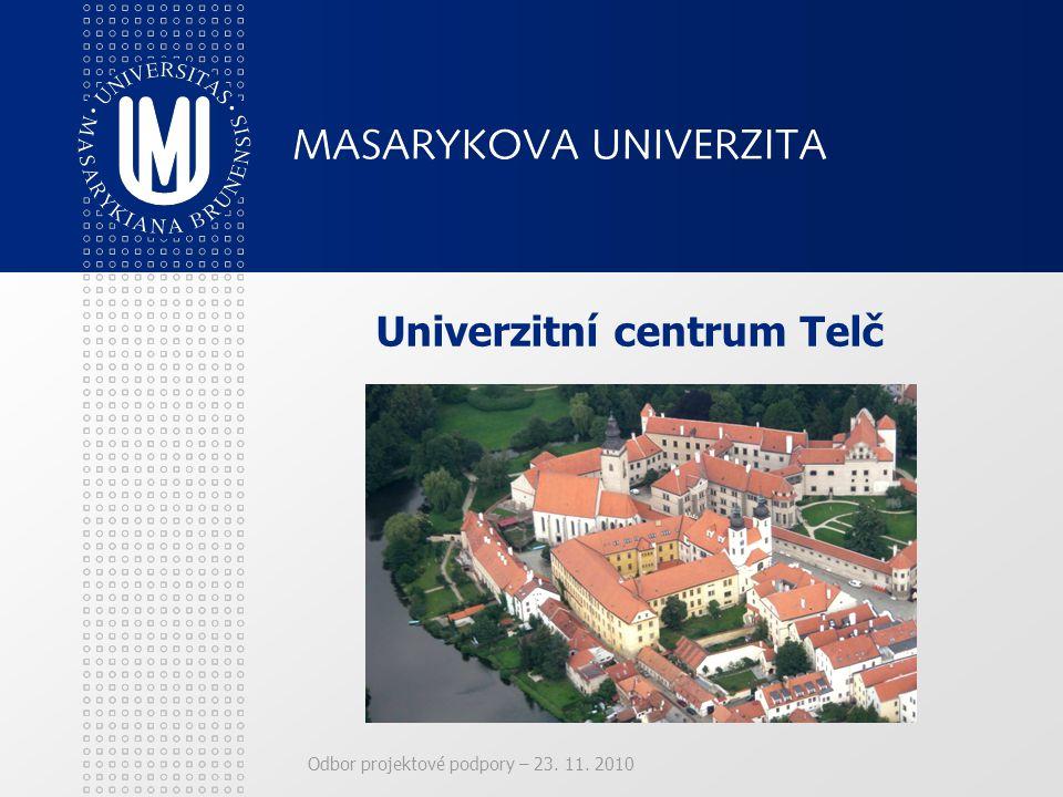 Odbor projektové podpory – 23. 11. 2010 Univerzitní centrum Telč