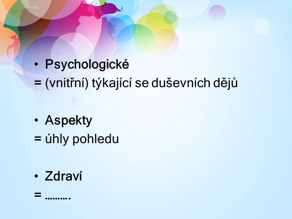 Hlavní charakteristiky Ψ zdraví zaměřena na psychicky relativně zdravé lidi zaměřena na předcházení zdravotním těžkostem (prevence, podpora, udržování zdraví) vědecká disciplína, nelze ji považovat za alternativní medicínu