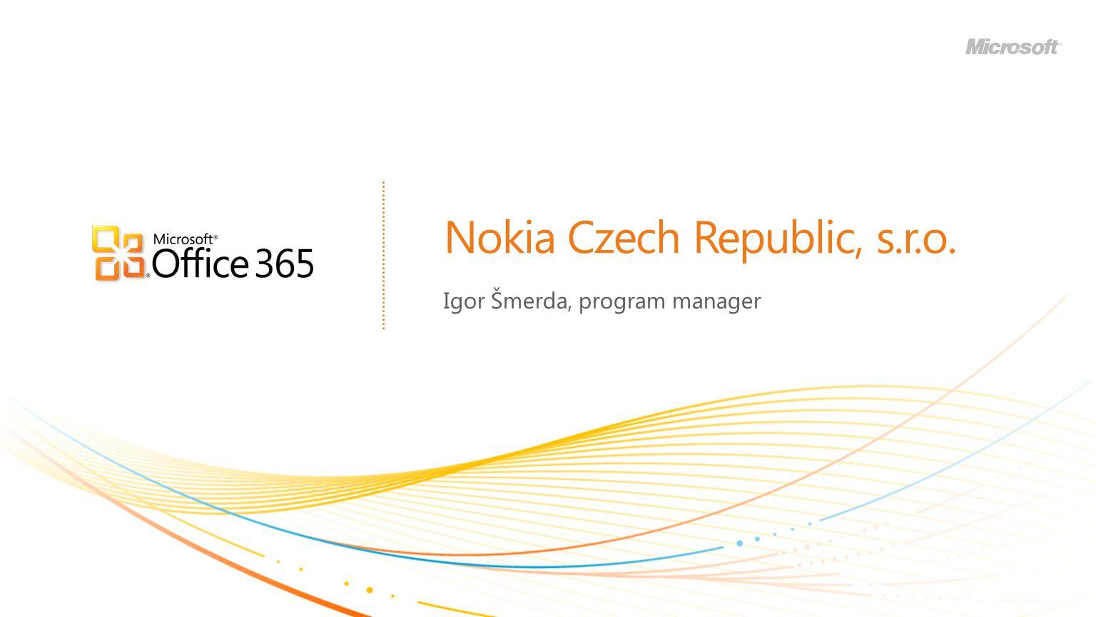 Nokia Czech Republic, s.r.o. Igor Šmerda, program manager