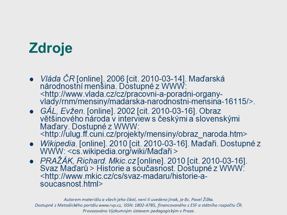 Zdroje Vláda ČR [online]. 2006 [cit. 2010-03-14].