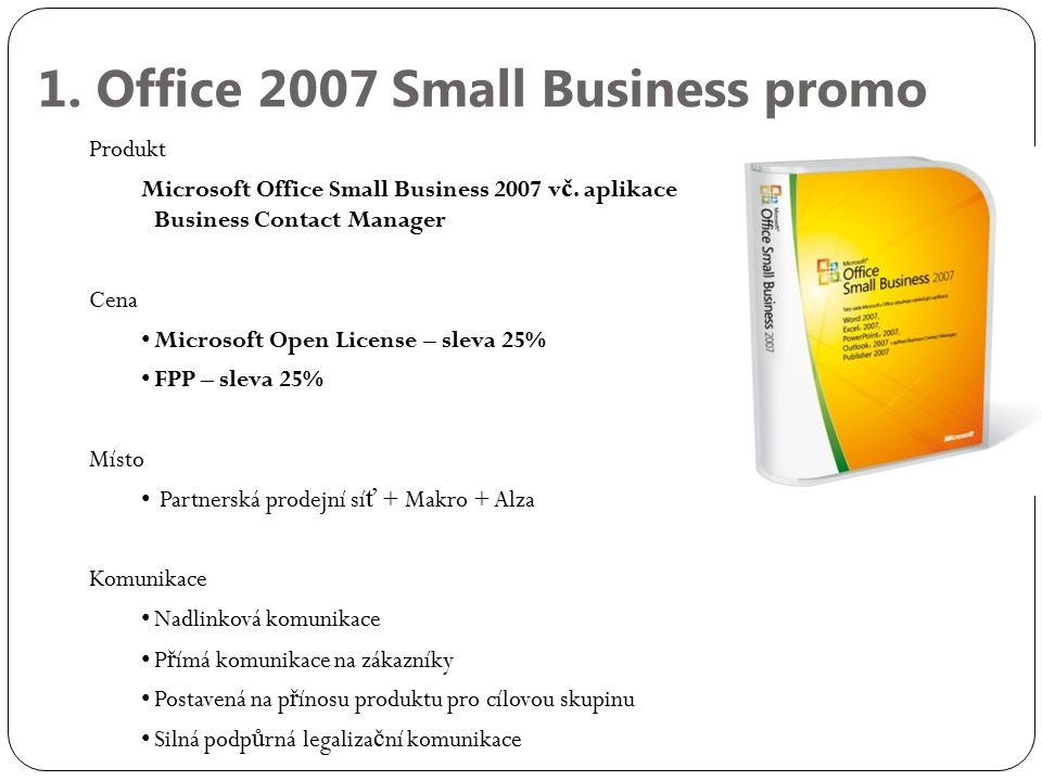 1. Office 2007 Small Business promo Produkt Microsoft Office Small Business 2007 v č.