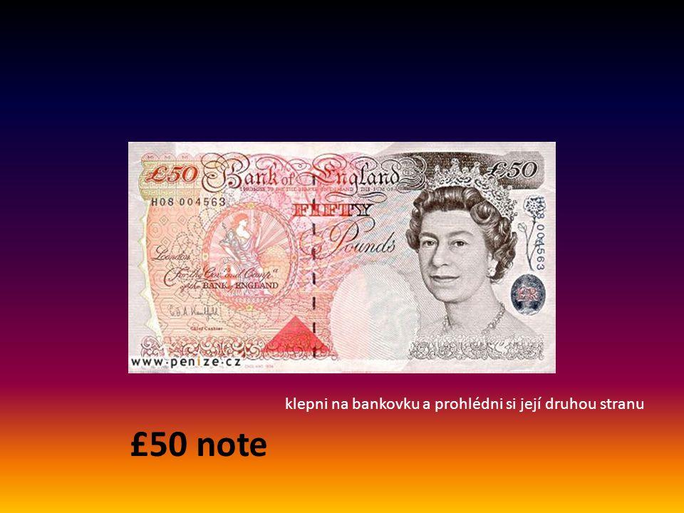 £20 note klepni na bankovku a prohlédni si její druhou stranu