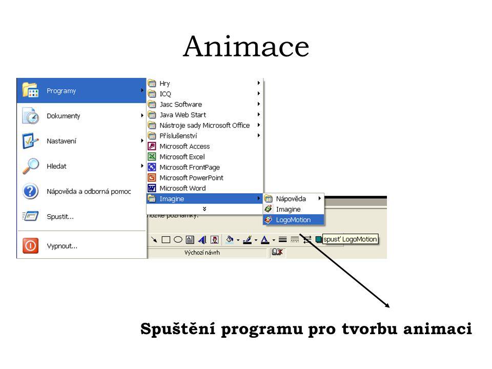 Animace Spuštění programu pro tvorbu animaci