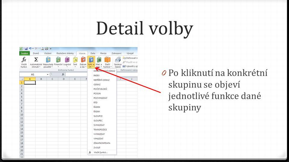 Detail volby 0 Po kliknutí na konkrétní skupinu se objeví jednotlivé funkce dané skupiny