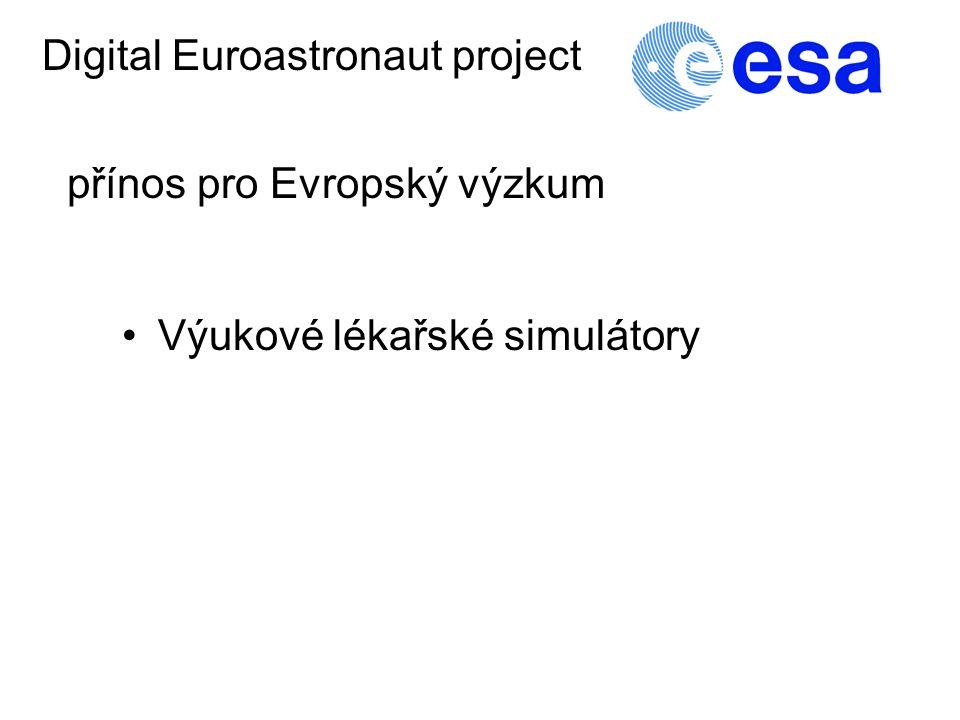 Výukové lékařské simulátory Digital Euroastronaut project přínos pro Evropský výzkum