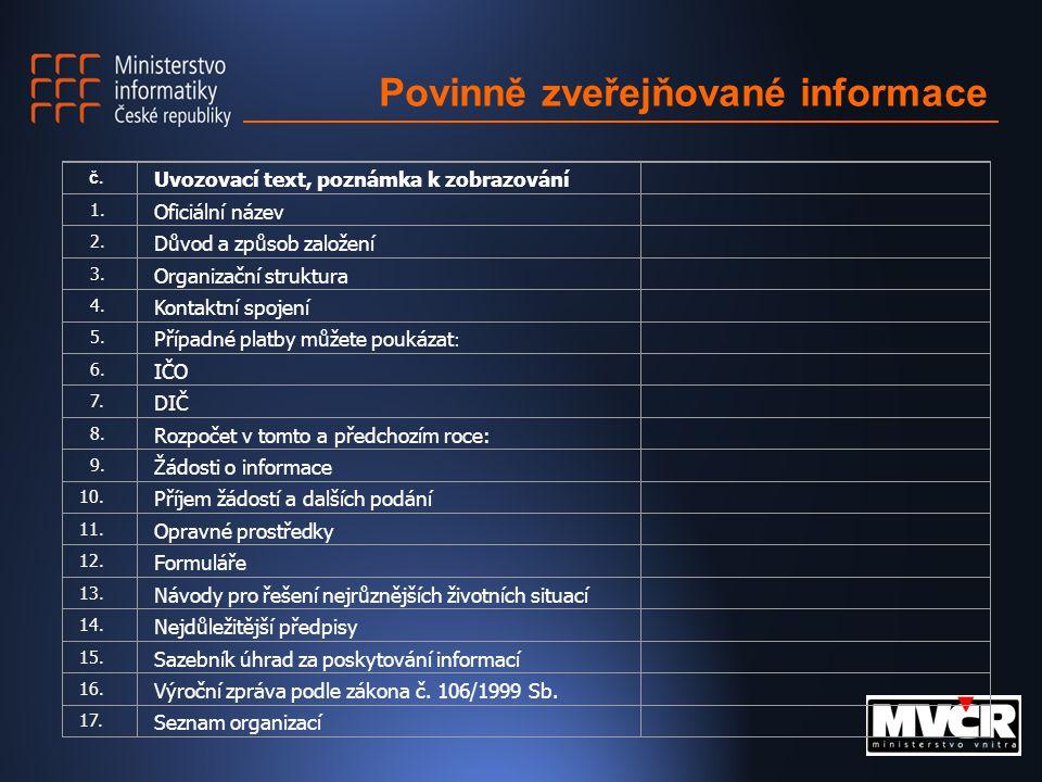 Povinně zveřejňované informace č. Uvozovací text, poznámka k zobrazování 1.