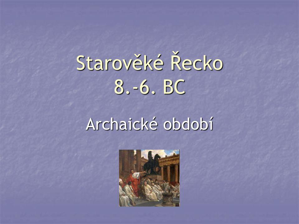 Starověké Řecko 8.-6. BC Archaické období