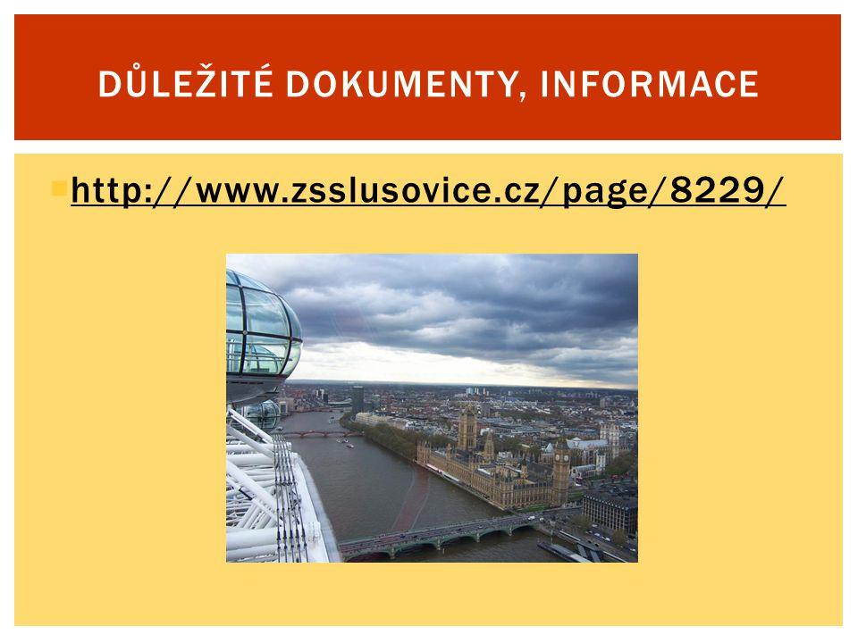  http://www.zsslusovice.cz/page/8229/ http://www.zsslusovice.cz/page/8229/ DŮLEŽITÉ DOKUMENTY, INFORMACE