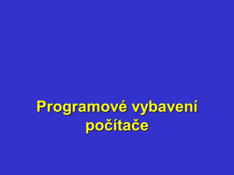 Programové vybavení je souhrn všech programů, které má výpočetní systém k dispozici.