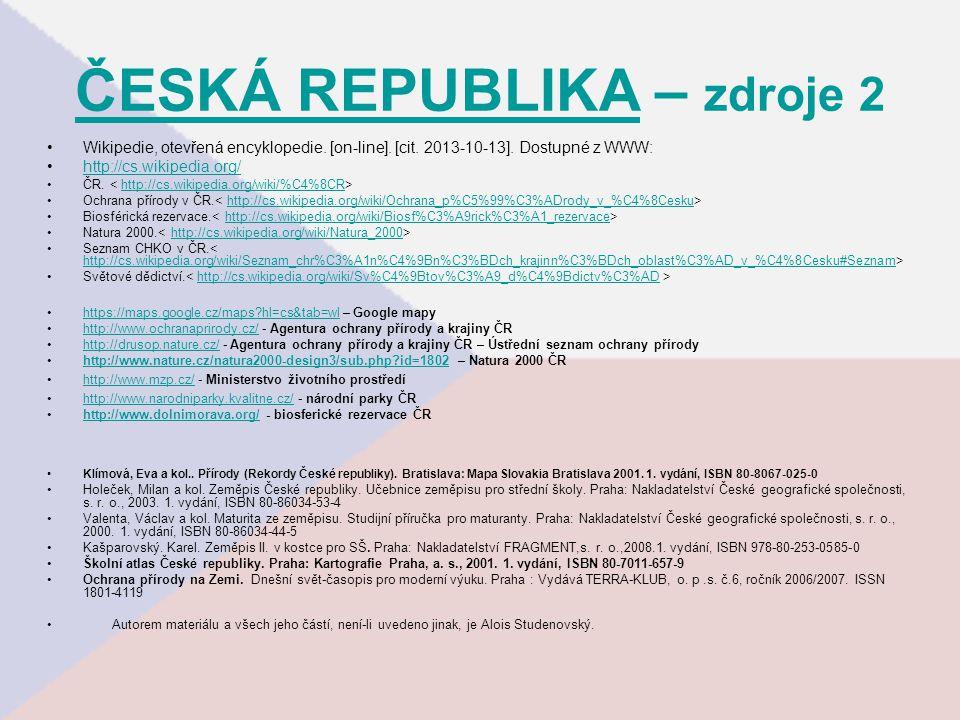 ČESKÁ REPUBLIKAČESKÁ REPUBLIKA – zdroje 2 Wikipedie, otevřená encyklopedie.