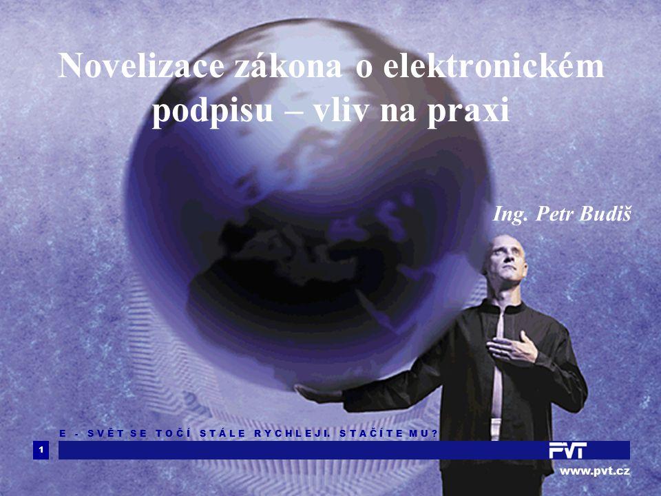 1 www.pvt.cz E - S V Ě T S E T O Č Í S T Á L E R Y C H L E J I.