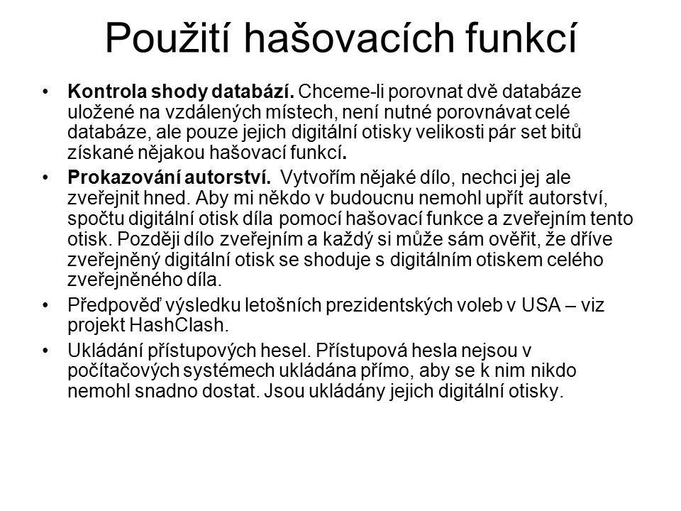 Použití hašovacích funkcí Kontrola shody databází.