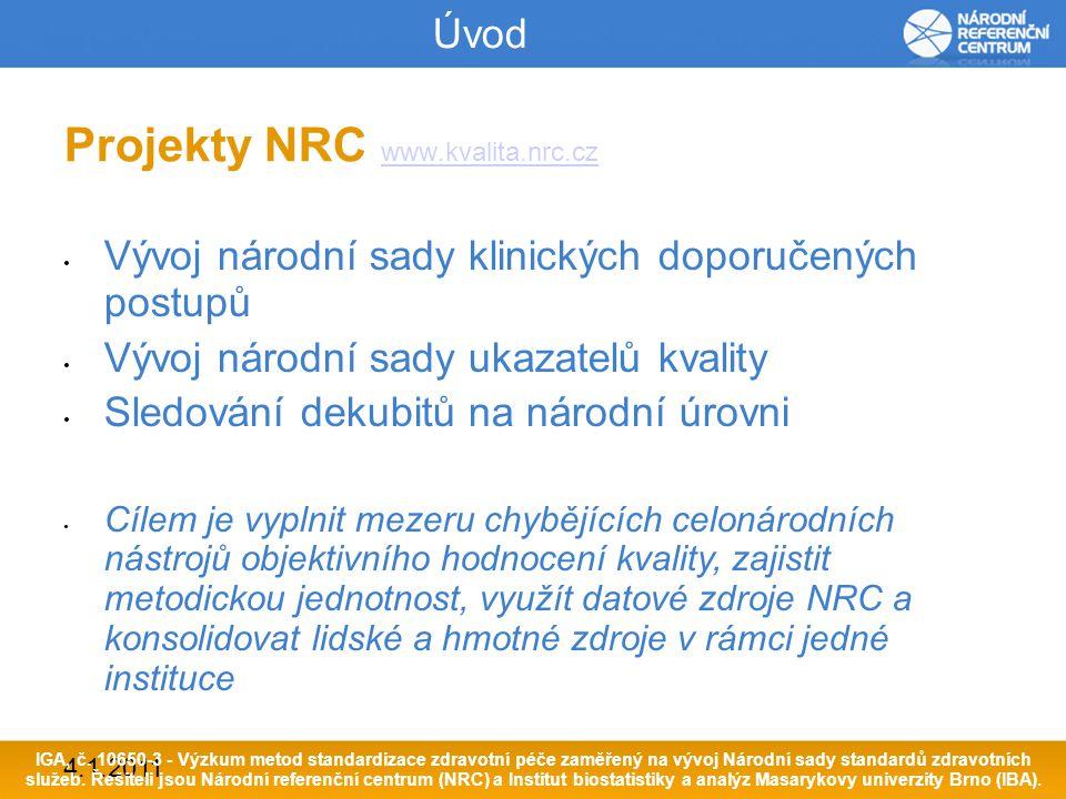4.1.2011 Závěr Spolupráce NRC s ČNS přináší celou řadu pozitiv NRC může využít své datové a analytické kapacity a konzultovat vývoj svých nástrojů pro zvyšování kvality a efektivity péče s předními odborníky v oboru neurologie.