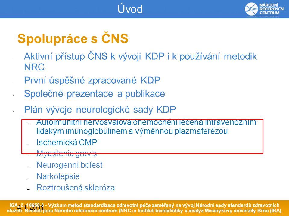 4.1.2011 Důvody společného vývoje KDP a QI Oba systémy se navzájem podporují, mají společný logický a definiční základ Definice klinického stavu a procesuFormulace klíčových doporučeníSběr dat a výpočet ukazatelůHodnocení účinnosti KDP KDP umožňují exaktně definovat ukazatele formou vymezení klinického stavu a formulací tzv.