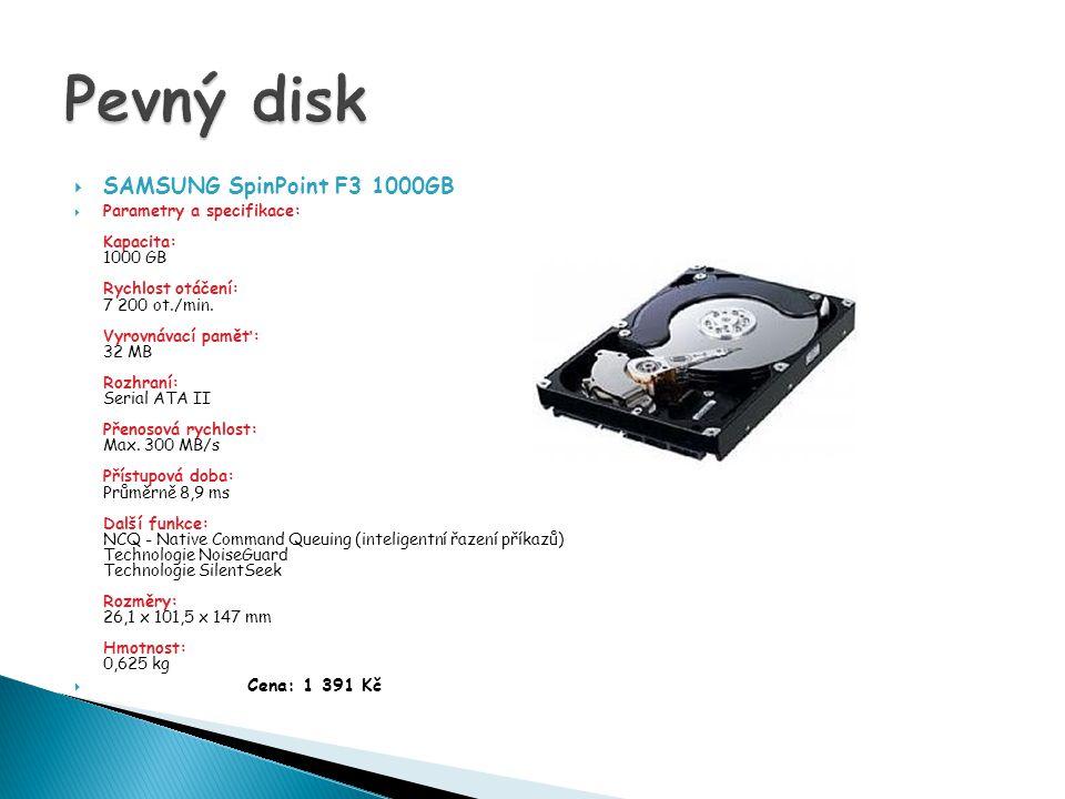  SAMSUNG SpinPoint F3 1000GB  Parametry a specifikace: Kapacita: 1000 GB Rychlost otáčení: 7 200 ot./min.