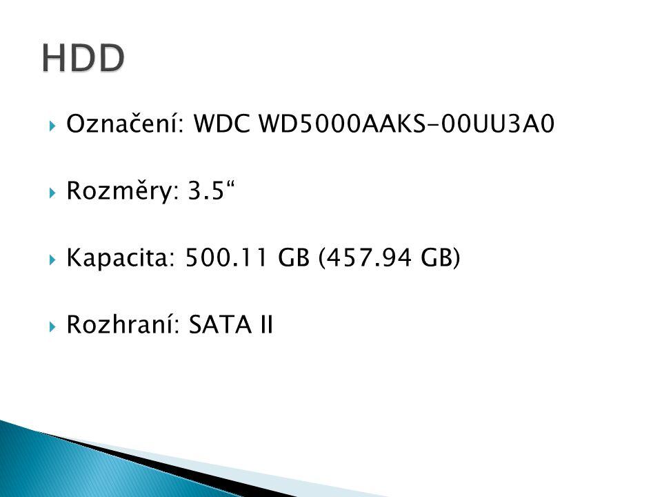  Označení: WDC WD5000AAKS-00UU3A0  Rozměry: 3.5  Kapacita: 500.11 GB (457.94 GB)  Rozhraní: SATA II