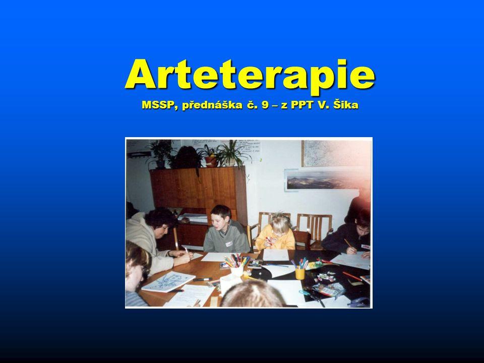 Arteterapie v širším slova smyslu Někdy nazývána Kulturní terapie, Někdy nazývána Kulturní terapie, zahrnuje všechny ostatní zahrnuje všechny ostatní neverbální techniky : neverbální techniky : -muzikoterapie -psychogymnastika -návštěvy divadel, výstav -besedy o umění -sběratelství drobné grafiky -atp.