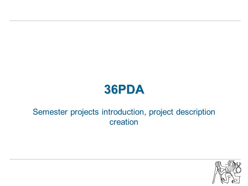 36PDA Semester projects introduction, project description creation