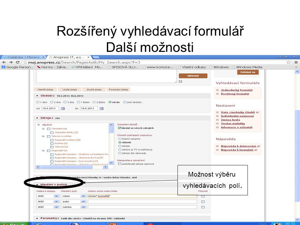 Rozšířený vyhledávací formulář Další možnosti Možnost výběru vyhledávacích polí.