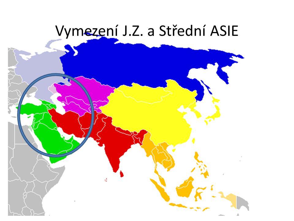 Vymezení J.Z. a Střední ASIE