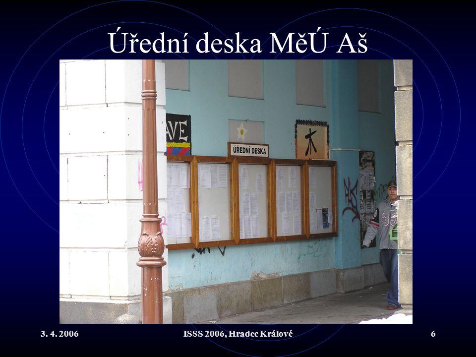 3. 4. 2006ISSS 2006, Hradec Králové6 Úřední deska MěÚ Aš